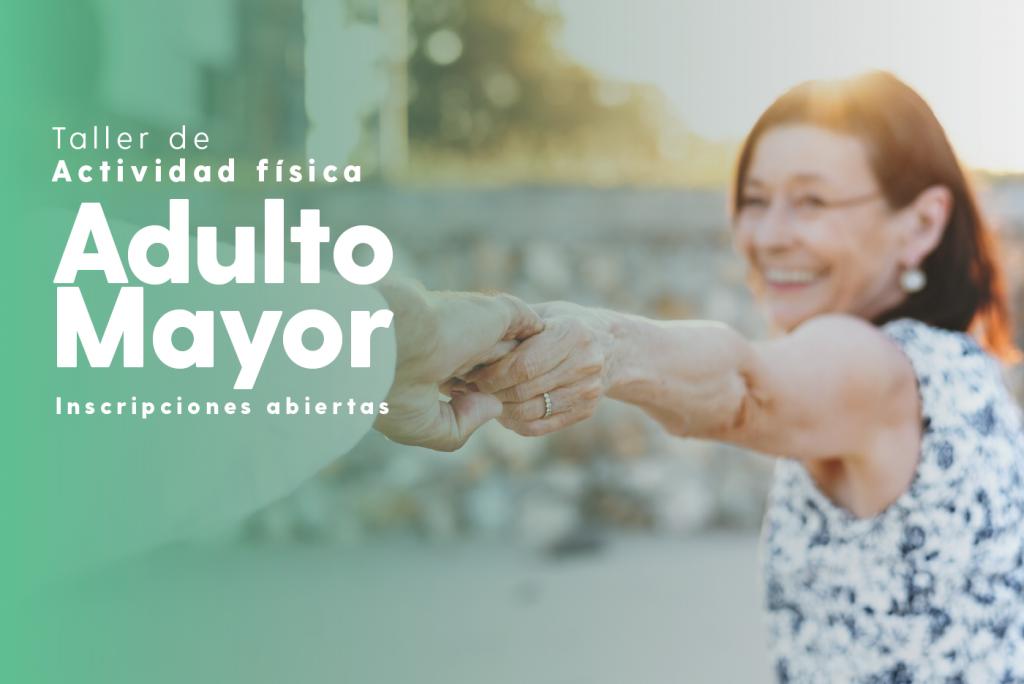 TALLERES DE ACTIVIDAD FÍSICA PARA ADULTOS MAYORES